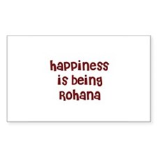 happiness is being Rohana Rectangle Decal