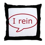 Reiner Stuff - I rein in red Throw Pillow