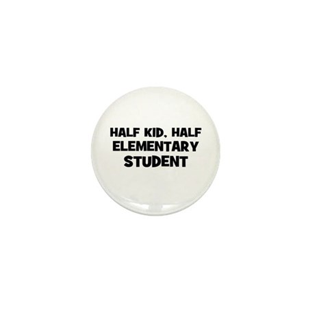 Half Kid, Half Elementary Stu Mini Button (10 pack