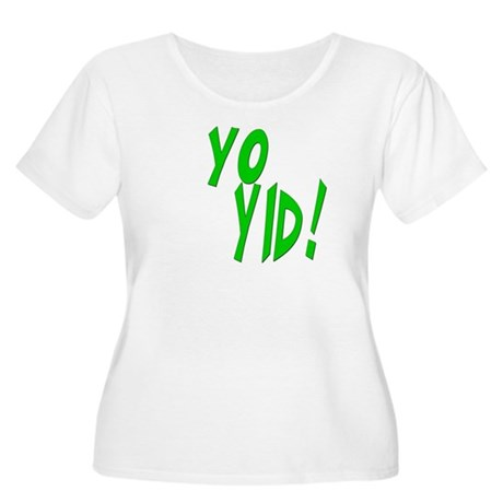 Yo Yid! Women's Plus Size Scoop Neck T-Shirt