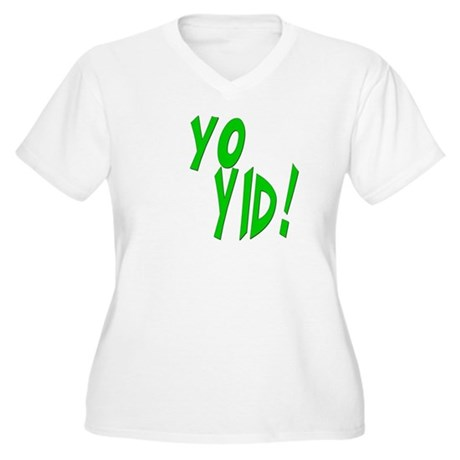 Yo Yid! Women's Plus Size V-Neck T-Shirt