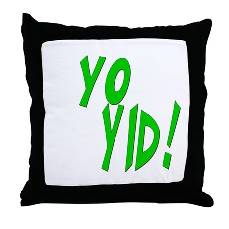 Yo Yid! Throw Pillow