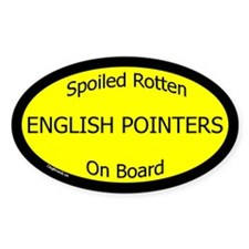 Spoiled English Pointers On Board Oval Decal