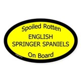 Spoiled English Springer Spaniels Oval Bumper Stickers