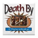 Death By Chocolate Tile Coaster