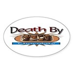 Death By Chocolate Oval Sticker
