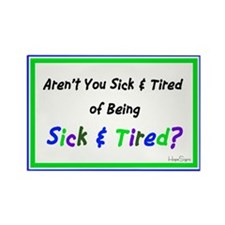 Sick & Tired Blue Rectangle Magnet