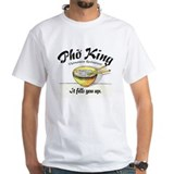 It Fills You Up Pho King Shirt