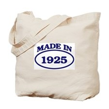 Made in 1925 Tote Bag