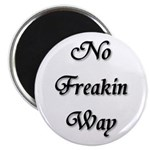 """Freakin shirts and stuff 2.25"""" Magnet (10 pack)"""