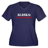 ALASKA no place for wimps Women's Plus Size V-Neck