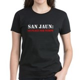 SAN JAUN no place for wimps Tee