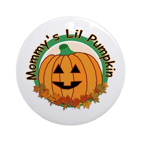 Mommy's Lil Pumpkin Ornament (Round)