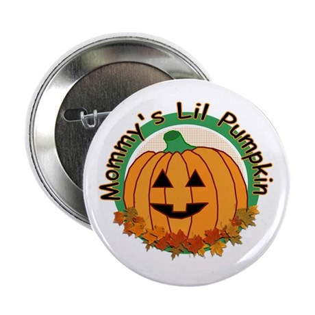"Mommy's Lil Pumpkin 2.25"" Button (10 pack)"