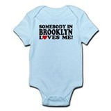 Somebody In Brooklyn Loves Me  Baby Onesie
