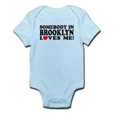 Somebody In Brooklyn Loves Me Infant Bodysuit