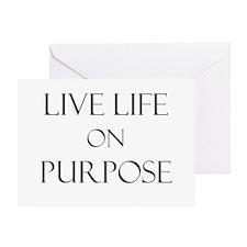 Live Life on Purpose Greeting Card