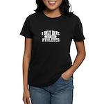 Only Date Athletes Women's Dark T-Shirt