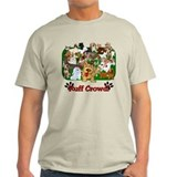 Ruff Crowd! T-Shirt