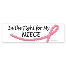 In The Fight For My Niece 1 (BC) Bumper Bumper Sticker