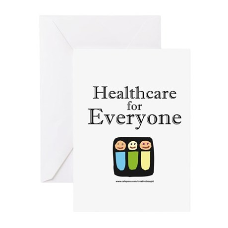 Healthcare for everyone Greeting Cards (Pk of 10)