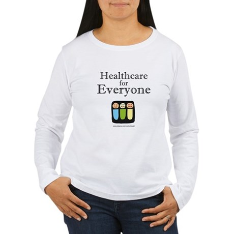 Healthcare for everyone Women's Long Sleeve T-Shir
