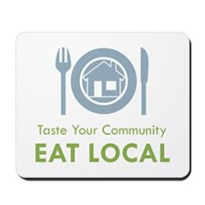 Taste Local Mousepad