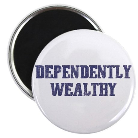 Dependently Wealthy Magnet