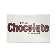Chocolate is Worth it Rectangle Magnet