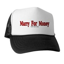 Marry for Money Trucker Hat