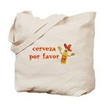 Cerveza Por Favor @Scott Designs Tote Bag