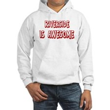 Riverside is awesome Hoodie