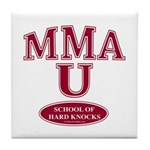 MMA School Of Hard Knocks Tile Coaster