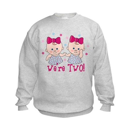We're Two Girls Kids Sweatshirt