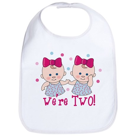 We're Two Girls Bib