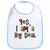 Funny I am a Big Deal Conceited Bib