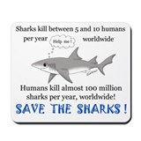 Save the Sharks Mousepad