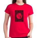 Drop Beats Not Bombs! Women's Dark T-Shirt