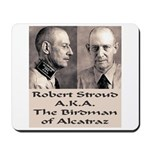 Robert Stroud Mousepad