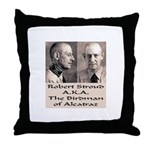 Robert Stroud Throw Pillow