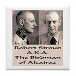 Robert Stroud Tile Coaster