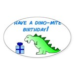 DINO-MITE BIRTHDAY! Oval Sticker