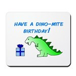 DINO-MITE BIRTHDAY! Mousepad