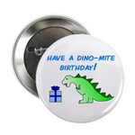 DINO-MITE BIRTHDAY! Button