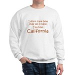From California Sweatshirt