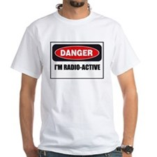 Danger - I'm Radio Active Shirt