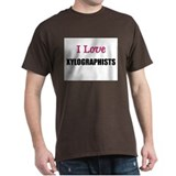 I Love XYLOGRAPHISTS T-Shirt
