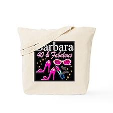 GORGEOUS 40TH Tote Bag