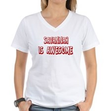 Savannah is awesome Shirt