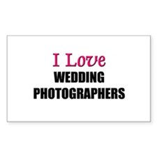 I Love WEDDING PHOTOGRAPHERS Rectangle Decal